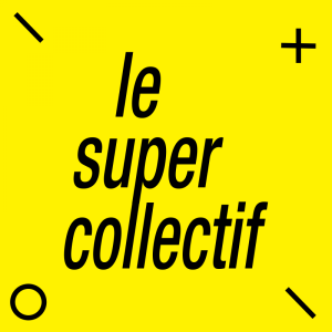 Le super collectif